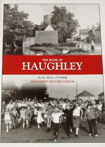 The Book of Haughley - At the Heart of Suffolk